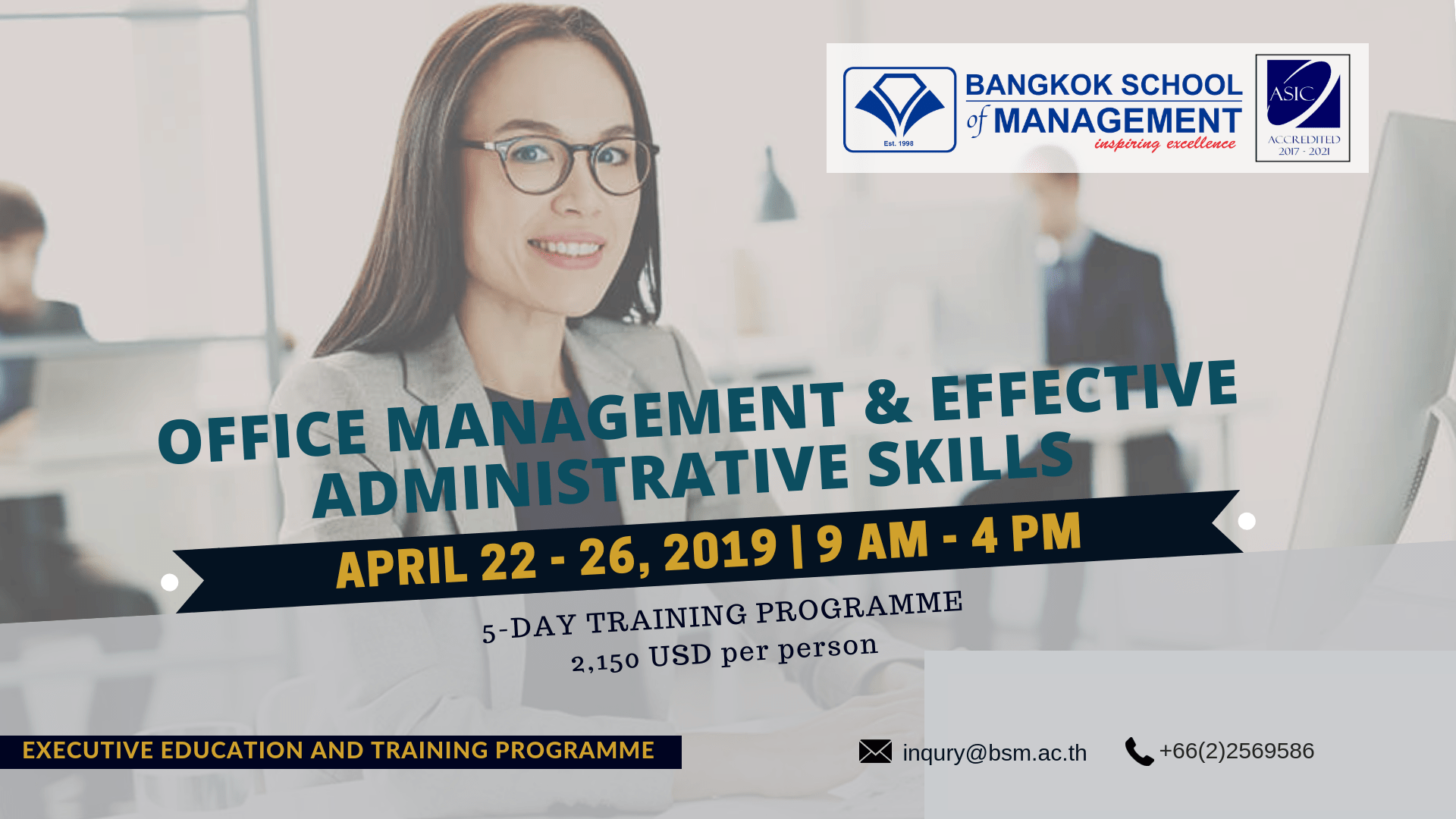 Date: April 22-26, 2019  Office Management & Effective Administrative Skills