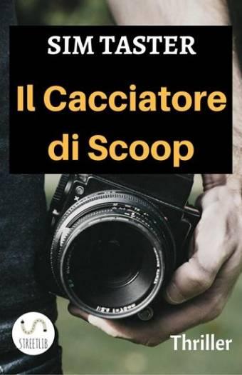 La copertina de Il cacciatore di scoop di Simone Barbone