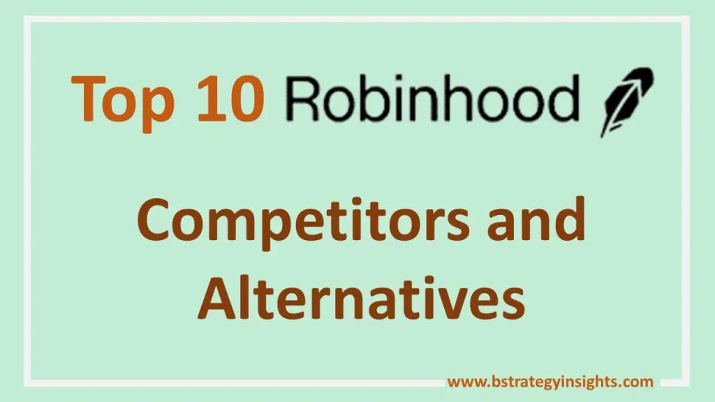 Top 10 Robinhood Competitors and Alternatives