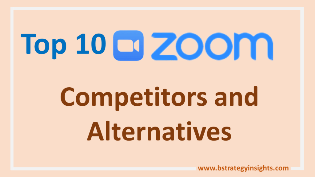 Top 10 Zoom Competitors and Alternatives
