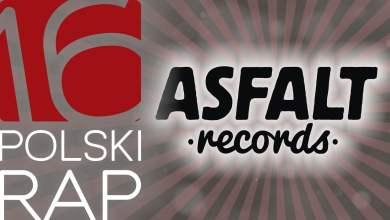 Photo of ASFALT RECORDS | POLSKI RAP 2016