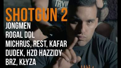 Photo of Jongmen – Shotgun 2 (BRZ,Rogal DDL,Michrus,Rest,Dudek,HZD Hazzidy,Kafar,Kłyza) prod. Małach