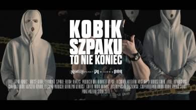 """Photo of Kobik """"To nie koniec"""" (ft. Szpaku) prod. PSR (NEMEZIS 2018)"""