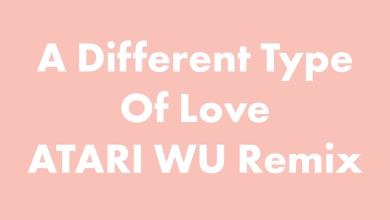 Photo of SoDrumatic – A Different Type Of Love (Atari Wu Remix) (audio)
