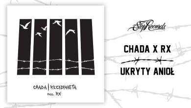Photo of Chada x RX – Ukryty anioł