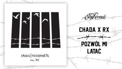 Photo of Chada x RX – Pozwól mi latać