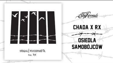 Photo of Chada x RX – Osiedla samobójców