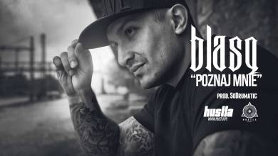 Photo of 01. BLASQ – Poznaj Mnie prod. SoDrumatic