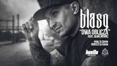 Photo of 13. BLASQ feat. Słoń / WSRH – Dwa Oblicza prod. Dj Creon