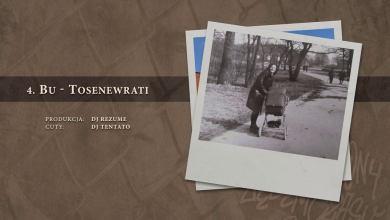 Photo of BU – 04 Tosenewrati (official audio) prod. DJ Rezume, cuty: DJ Tentato | NADGRYZIONY ZĘBEM CZASU