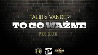 Photo of Talib × Vander – To co ważne prod. Dechu