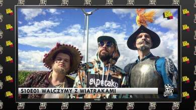 Photo of Follow The Rabbit TV S10E01: Walczymy z wiatrakami