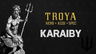 Photo of TROYA (Aero/Kizo/Spec) – Karaiby