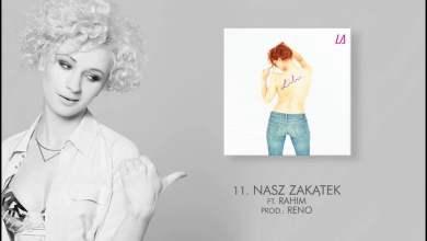 Photo of Lilu ft. Rahim – 11 Nasz zakątek (LA) prod. Reno