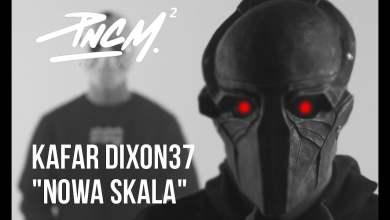 Photo of Kafar Dixon37 – Nowa Skala prod. PSR