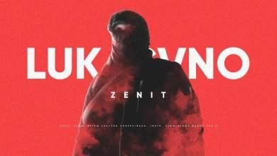 Photo of Lukasyno – Zenit (prod. APmg)