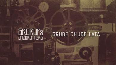 Photo of Skorup & JazBrothers – Grube chude lata (official audio) | ABSOLUTNA FLAUTA