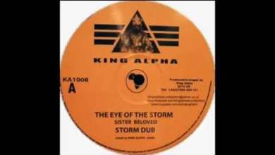 Photo of Sister Beloved – The eye of the storm / King Alpha – Storm dub