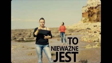 Photo of ESTE – To Nieważne Jest (POLSKI JĘZYK MIGOWY)