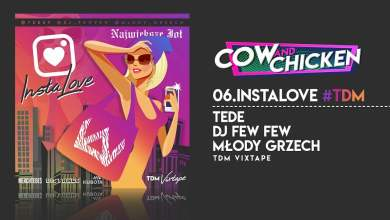 Photo of TEDE FEAT. COW & CHICKEN – INSTALOVE / TDM VIXTAPE
