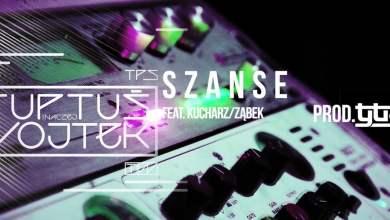 Photo of TPS – Szanse feat. Kucharz/Ząbek, Woło prod. Tytuz