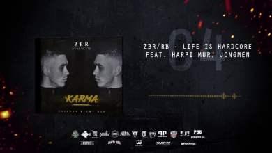 Photo of ZBR/RB-Life Is Hardcore Feat. Harpi MUR, Jongmen