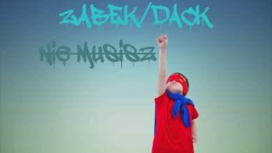 Photo of Ząbek/Dack – Nie musisz