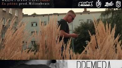 Photo of TRAILER Wielki Format feat.Kobik -Za Późno prod.Milionbeats