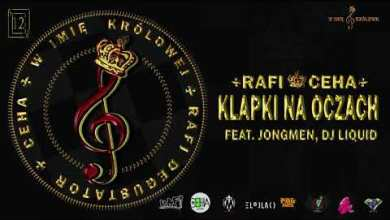 Photo of 12. Rafi / Ceha – Klapki Na Oczach feat. Jongmen, Dj Liquid