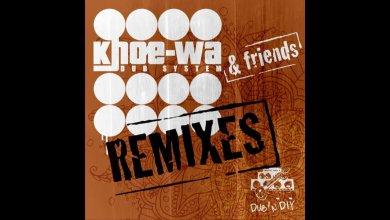 Photo of Khoe-Wa Dub System – One Life (Art-X Remix)