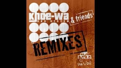 Photo of Khoe-Wa Dub System – Spoken (Ashkabad Remix)