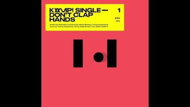 Photo of KAMP! – DON'T CLAP HANDS (OFFICIAL AUDIO)