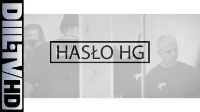 Photo of ZIN XX HG: Hasło HG [DIIL.TV]