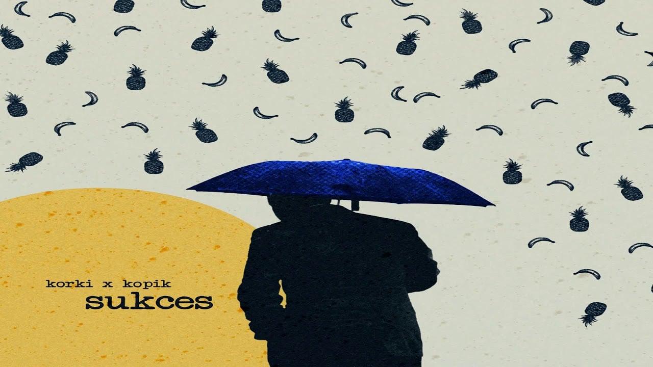 Korki x Kopik - Sukces (SUKCES)
