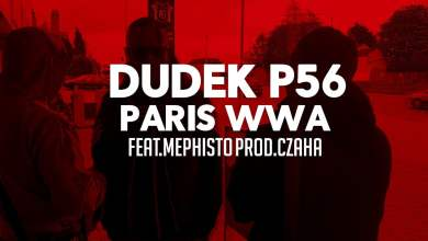 Photo of 10.DUDEK P56 – PARIS WWA  FEAT.MEPHISTO   PROD.CZAHA  (MY TAPE D12)