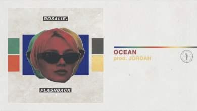 Photo of 10. Rosalie. – OCEAN prod. JORDAH – Flashback
