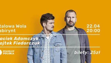 Photo of Stand-up Polska prezentuje: Wojtek Fiedorczuk i Maciek Adamczyk
