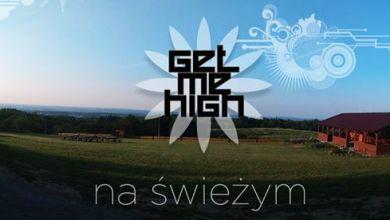 Photo of Get Me High – Na Świeżym