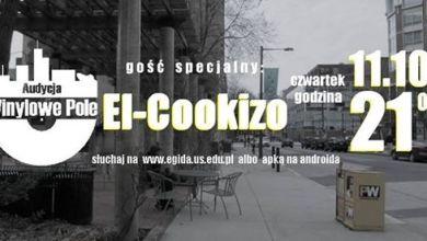 Photo of El-Cookizo w Winylowym Polu. Czyli dokąd zmierza hip-hop.