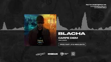 Photo of BLACHA ft. White 2115 – Carpe Diem (prod. Raff J.R & Newlight$)