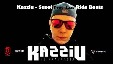 Photo of Kazziu – Supeł (Prod. LAZY RIDA BEATS) //REINKARNACJA 2019