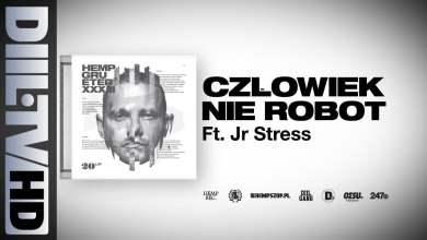 Photo of Hemp Gru – Człowiek nie robot ft. Junior Stress (prod. Szwed SWD) [DIIL.TV]