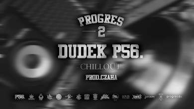 Photo of 05.DUDEK P56 – CHILLOUT PROD.CZAHA