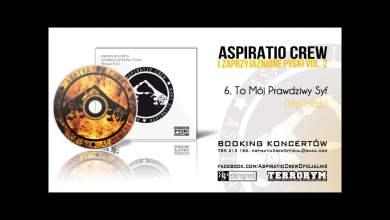 Photo of 06. Śliwa/Aspiratio Crew – Mój Prawdziwy Syf (Hip Hop)