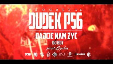 Photo of 06. DUDEK P56 – DAJCIE NAM ŻYĆ (muz: CZAHA) (Progres56 – 9 SOLO Album Oficjalny Odsłuch)