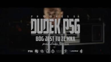 Photo of 10. DUDEK P56 – BÓG JEST TU ZE MNĄ PROD.LOUIS VILLAIN (PROGRES 56 // NOWOŚĆ 2016)