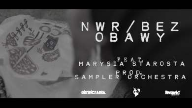 Photo of Włodi – NWR / Bez Obawy feat. Marysia Starosta prod. Sampler Orchestra #WDPDD