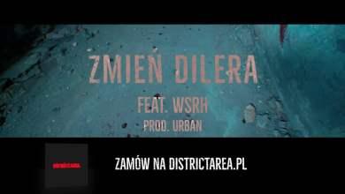 Photo of Dixon37 – Zmień Dilera feat. WSRH prod. uRban