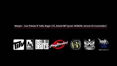 Photo of Mospin – Czas Pokaże ft Talib x Roger LTZ x SBT (Skrecze DJ CrossVader, prod. kRISKZN)