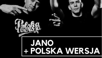 Photo of Zapraszamy po bileciki Jano + Polska Wer…